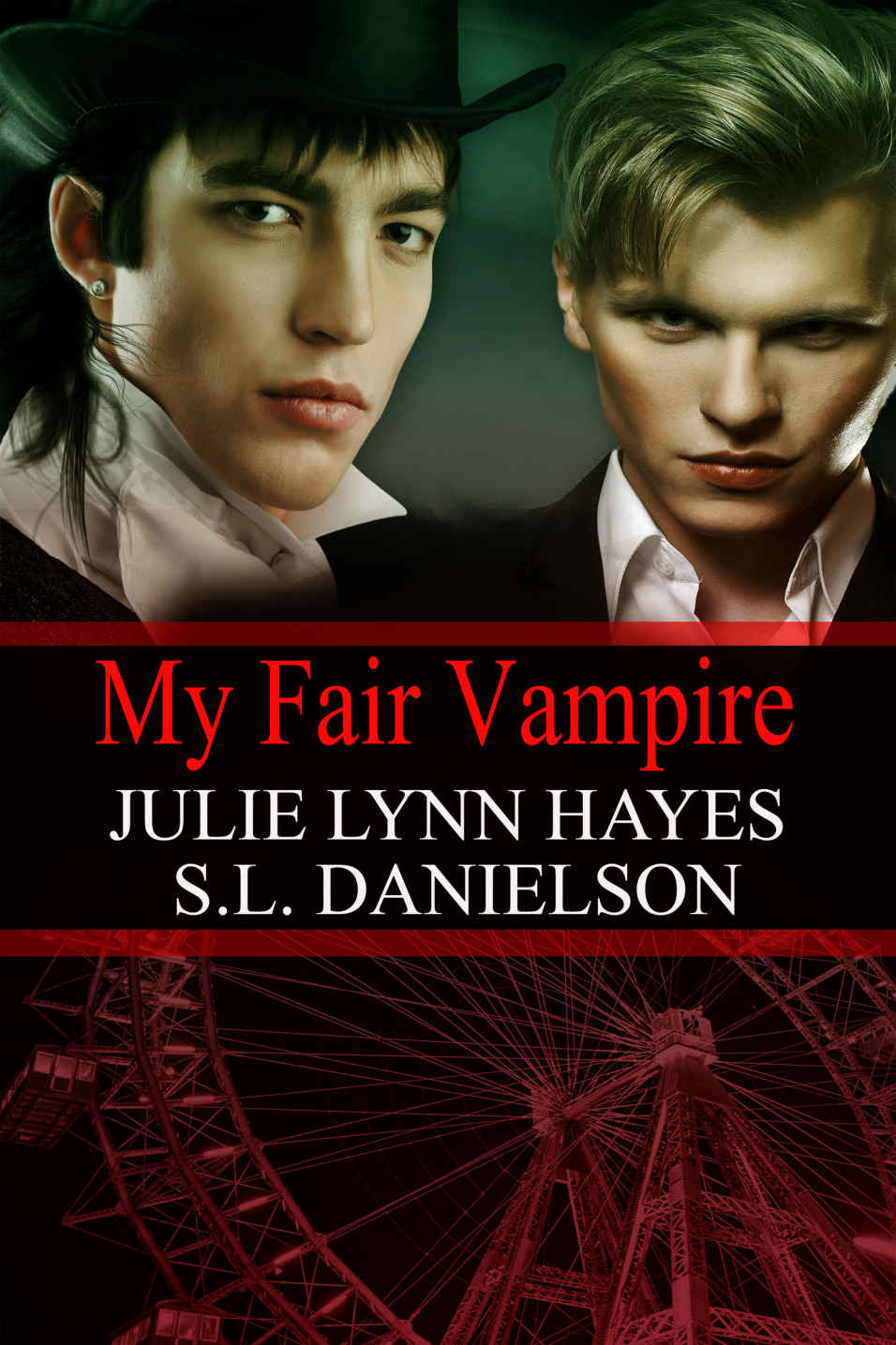 My Fair Vampire by S. L. Danielson and Julie Lynn Hayes