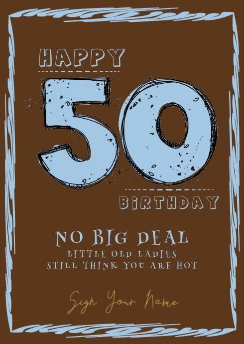 Funny Man S 50th Birthday Card Vorlage Postermywall