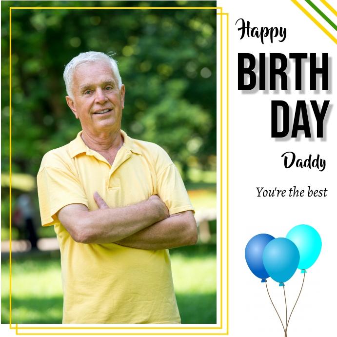 Happy Birthday Daddy Vorlage Postermywall