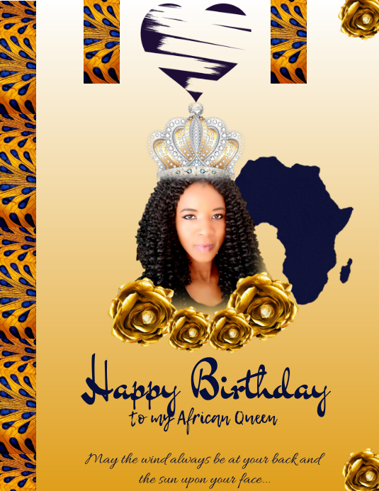 Happy Birthday To My African Queen Template Postermywall