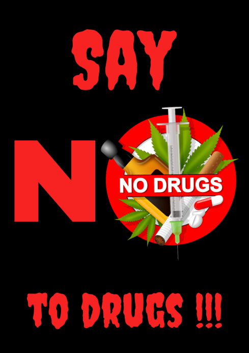 Copy Of No To Drugs Poster Postermywall