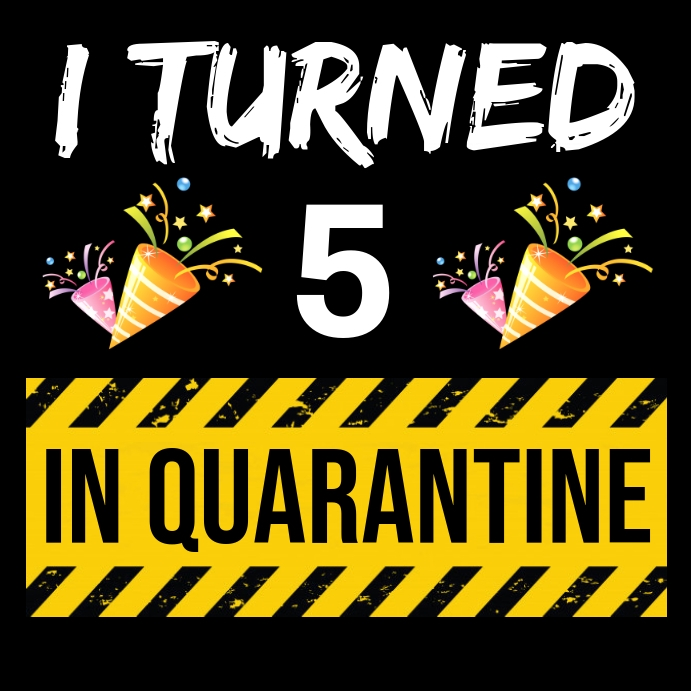 quarantine kid s birthday template