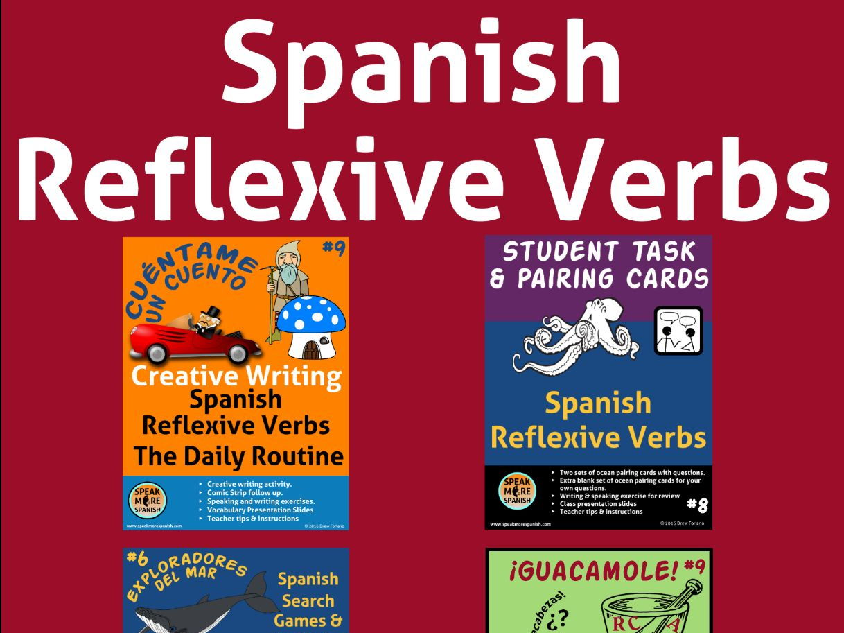 Spanish Reflexive Verbs Lesson Plans Bundle Verbos Reflexivos En Espanol By Speakmorespanish