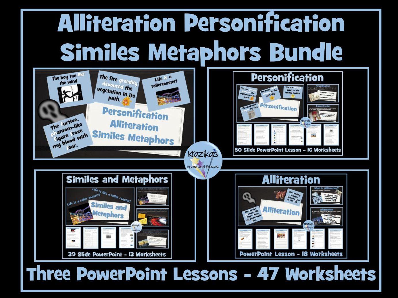 Similes Metaphors Personification Alliteration