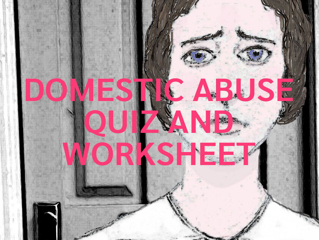 Domestic Abuse And Violence Quizzes And Worksheetsual