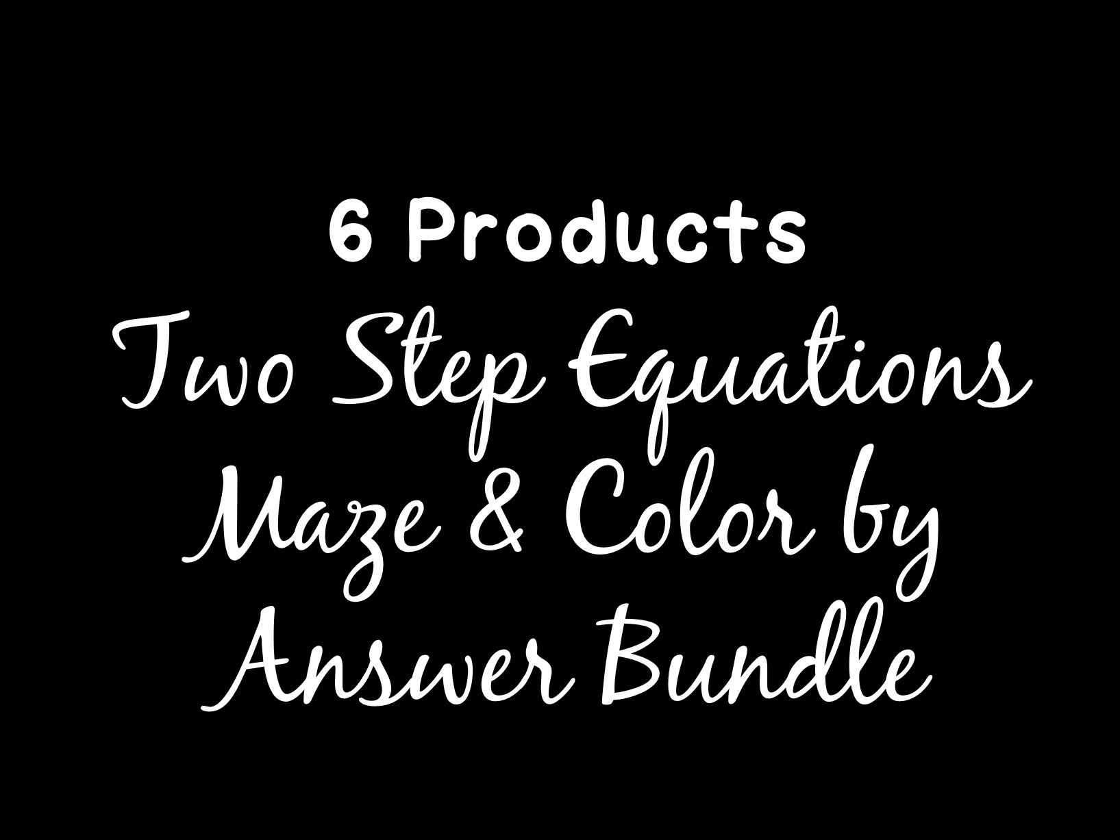 Solving Equations Two Step Equations Maze Amp Color By