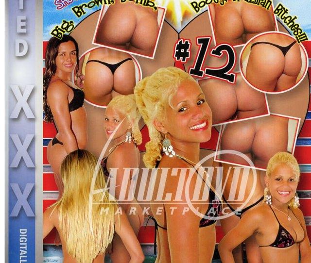 Big Brown Bomb Boo Yow Booty Brazilian Bitches  Dvd Jake Steed Prod