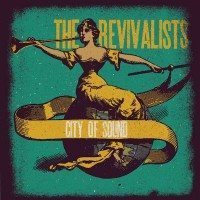 the-revivalists-city-of-sound