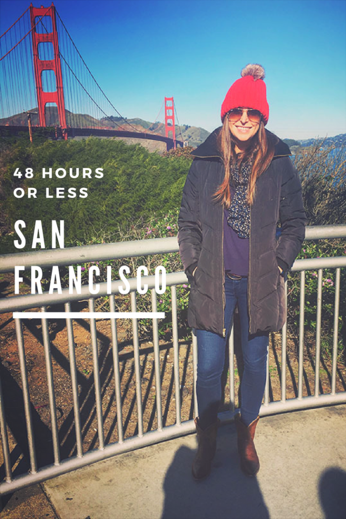 48 Hours or Less San Fransisco - What to do, eat shop and stay in San Fran
