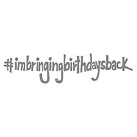 #IMBRINGINGBIRTHDAYSBACK Single Wood-Mount Stamp