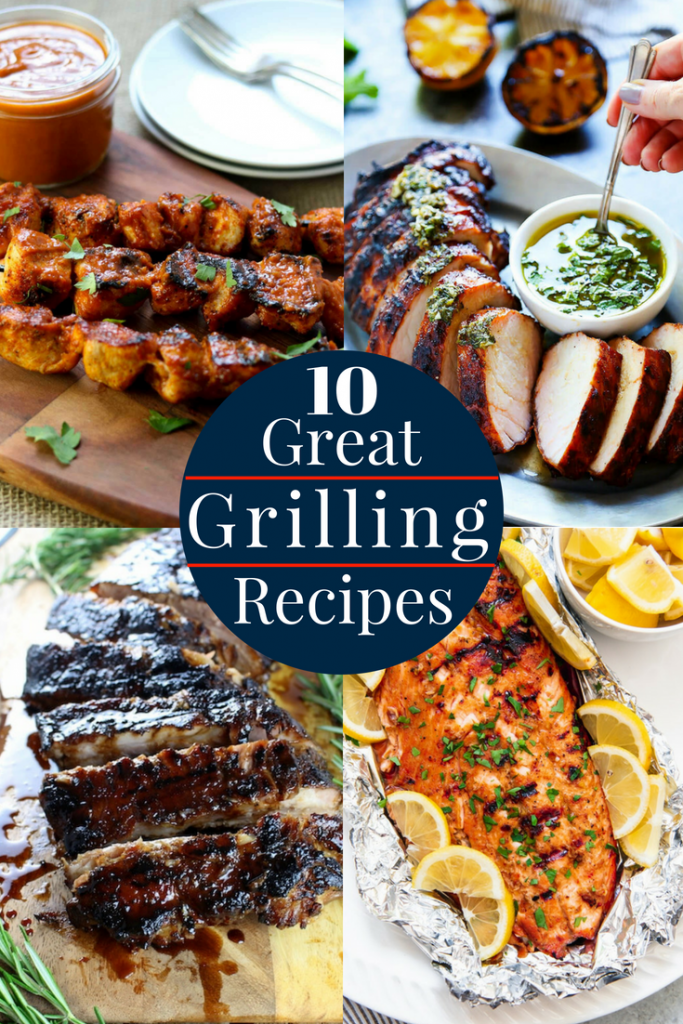 10 Great Grilling Recipes To Take Your Summer Grilling To The Next Level Via Momsdinner