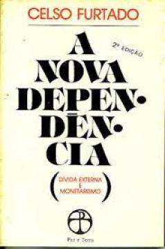 Livro: A Nova Dependencia Divida Externa e Monetarismo - Celso ...