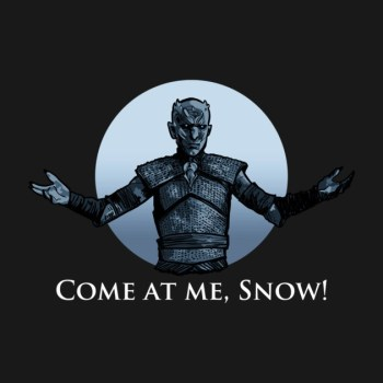 Come at Me, Snow (Game of Thrones)