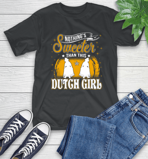 Nothing's Sweeter Than This Dutch Girl T-Shirt