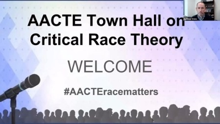 AACTE Town Hall On Critical Race Theory - AACTE
