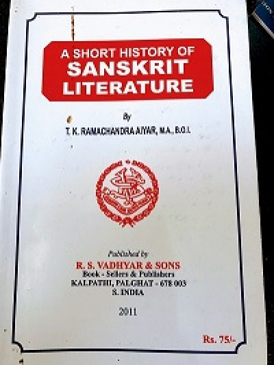 A short history of Sanskrit Literature, by TK Ramachandra Aiyar