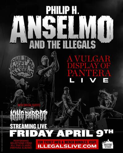 PHILIP H. ANSELMO AND THE ILLEGALS  livestream