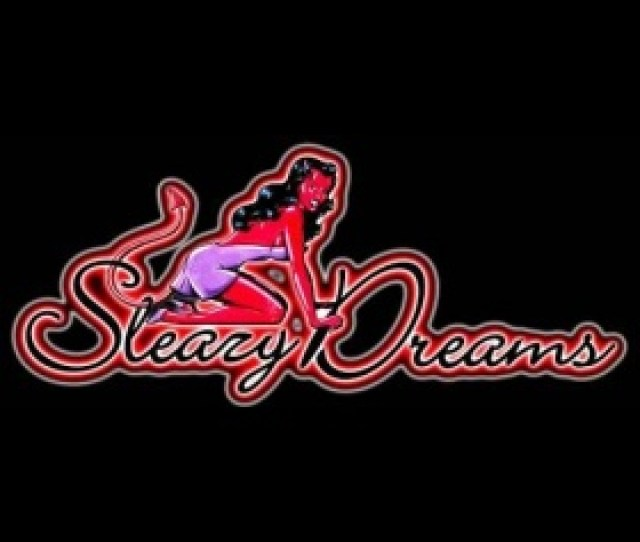 Sleazy Dreams