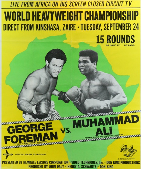 The poster for the fight between Muhammad Ali and George Foreman. The poster states the fight will be broadcast via closed circuit television.