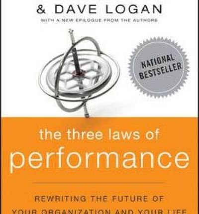 Photo Proventure | The Bookshelf | Business and Reference | The Three Laws of Performance - Steve Zafron & Dave Logan
