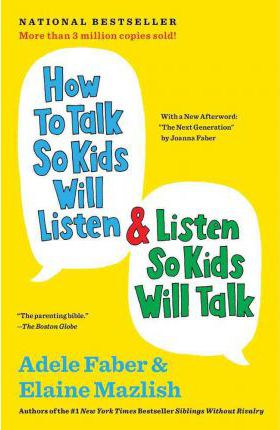 How to talk so kids will listen and listen so kids will talk image