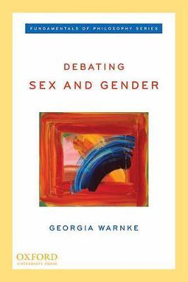 Debating Sex and Gender