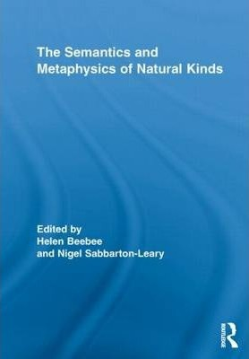 The Semantics and Metaphysics of Natural Kinds