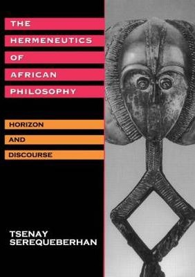 The Hermeneutics of African Philosophy