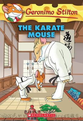 Geronimo Stilton : The Karate Mouse