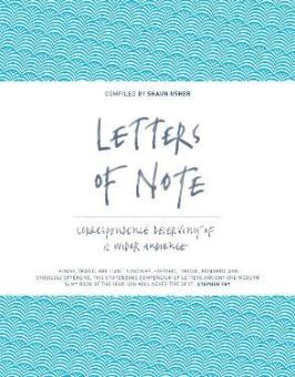 Letters of Note : Shaun Usher : 9781782112235