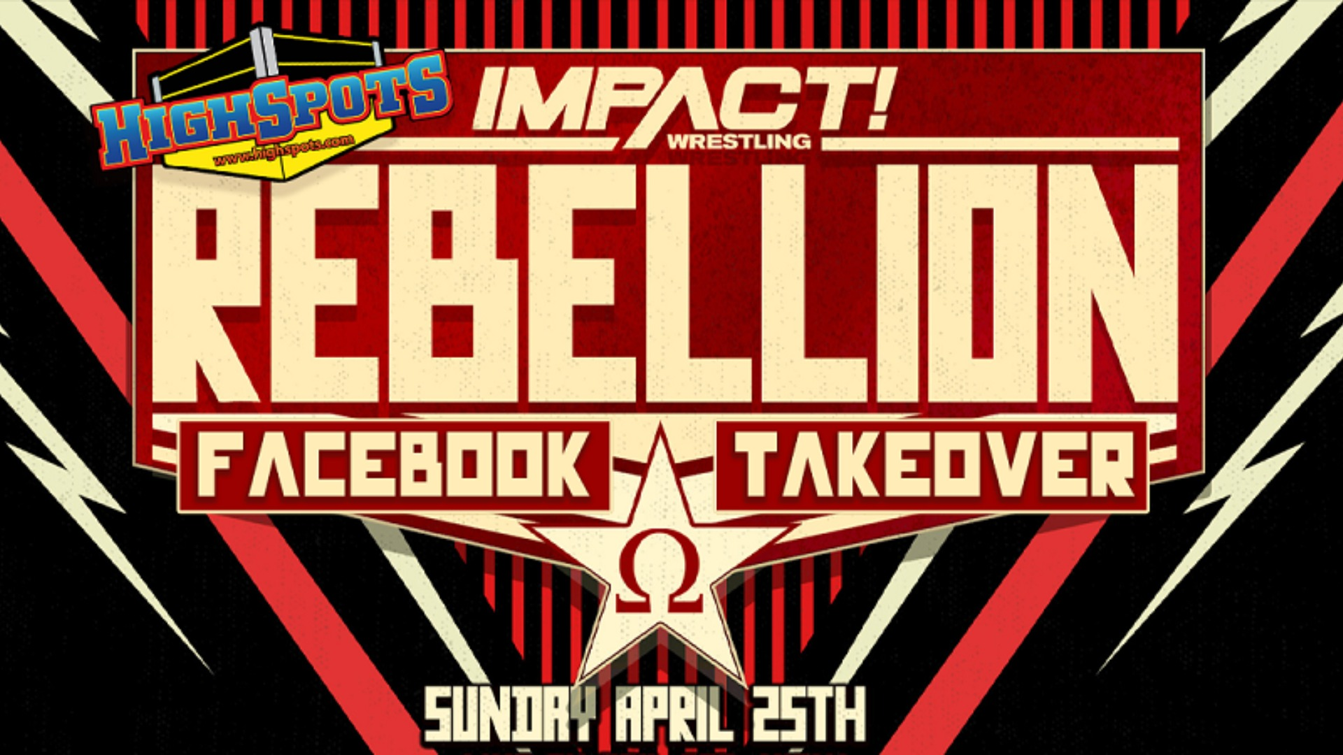 Don't Miss the Highspots Rebellion Facebook Takeover – IMPACT Wrestling