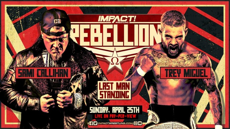 Sami vs Trey Last Man Standing & Huge 8-Man Tag to Take Place at Rebellion – IMPACT Wrestling