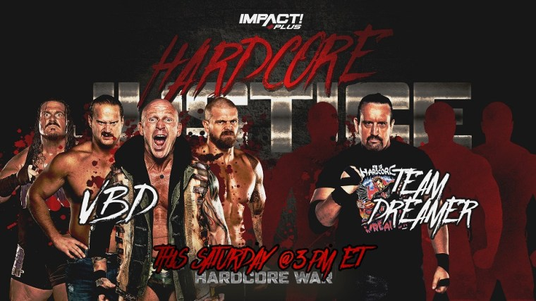 Dreamer Adds to Extreme Lineup for Hardcore Justice – IMPACT Wrestling