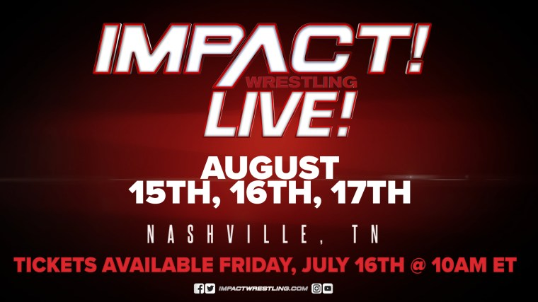 IMPACT Wrestling LIVE Returns to Nashville This August – IMPACT Wrestling