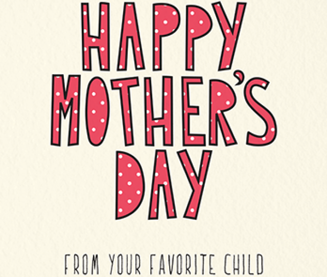 Favorite Child Mothers Day Card