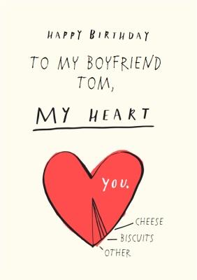 To My Boyfriend Youre My Heart Personalised Birthday Card Moonpig