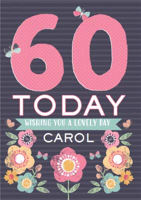 Personalised Text 60th Birthday Today Wishing You A Lovely Day Card Moonpig