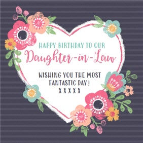 Heart And Flowers Happy Birthday Daughter In Law Card Moonpig