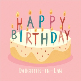 Happy Birthday Cake Card For Daughter In Law Moonpig