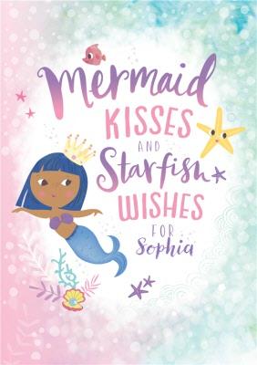 Kids Happy Birthday Card Mermaid Kisses And Starfish Moonpig