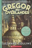 Gregor the Overlander (Underland Chronicles, #1)