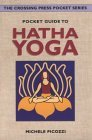 Pocket Guide to Hatha Yoga (The Crossing Press Pocket Series) (The Crossing Press Pocket Series)