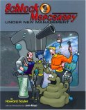 Schlock Mercenary: Under New Management (Schlock Mercenary, #3)