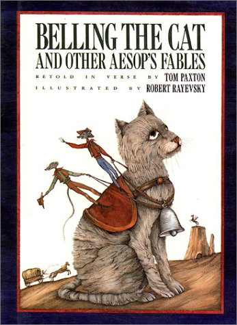 Belling The Cat And Other Aesop S Fables By Tom Paxton