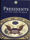 Presidents: All You Need To Know