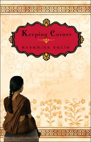 Keeping Corner by Kashmira Sheth Book Review
