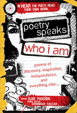 Review of Poetry Speaks: Who I Am edited by Elise Paschen