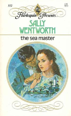 The Sea Master (Harlequin Presents, #512)