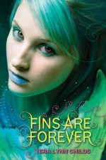 {Review} Fins are Forever by Tera Lynn Childs