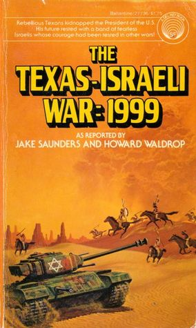 The Texas-Israeli War: 1999